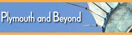 Plymouth and Beyond banner